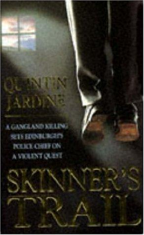 Download Skinner's Trail (Bob Skinner Mysteries)
