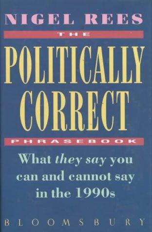 The politically correct phrasebook