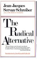 The radical alternative