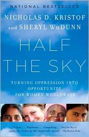 Image 0 of Half the Sky: Turning Oppression into Opportunity for Women Worldwide