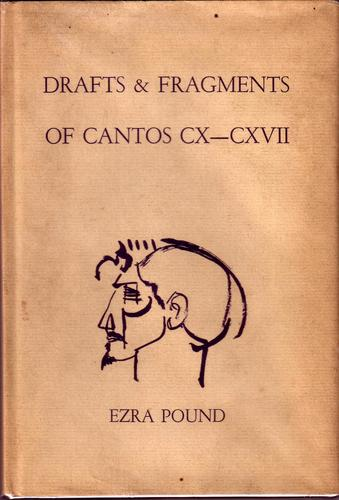 Drafts & fragments of Cantos CX-CXVII