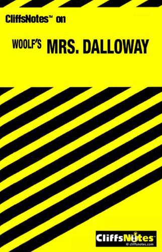 CliffsNotes on Woolf's Mrs. Dalloway