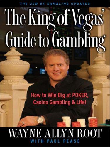 The King of Vegas' Guide to Gambling