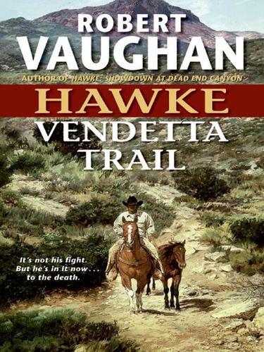 Vendetta Trail