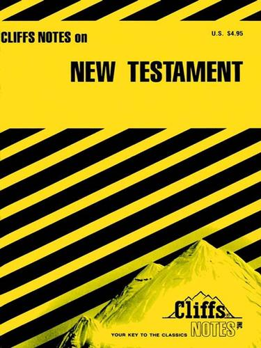 CliffsNotes The New Testament