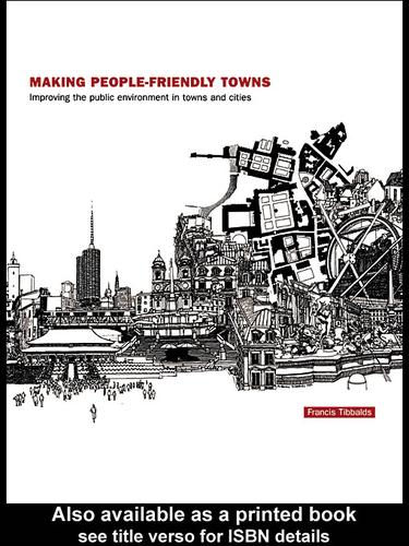 Making People-Friendly Towns