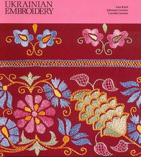 Ukrainian Embroidery, Kmit, Ann; Ukrainian Gift Shop (Editor); Ukrainian Gift Shop (Illustrator); Inc. (Editor); Inc. (Illustrator)