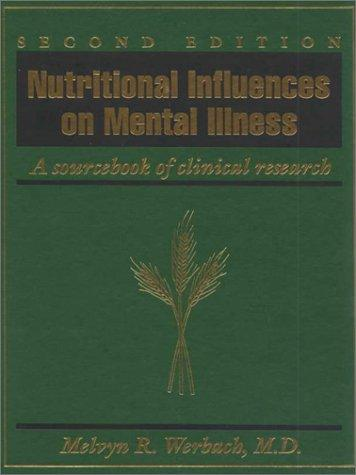 Download Nutritional influences on mental illness