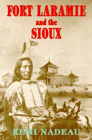Download Fort Laramie and the Sioux