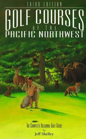 Download Golf courses of the Pacific Northwest