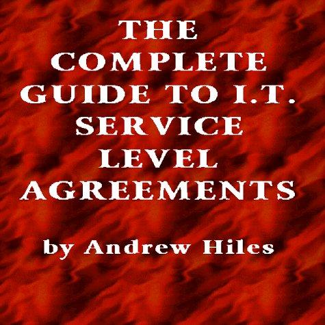 Complete Guide to IT Service Level Agreements