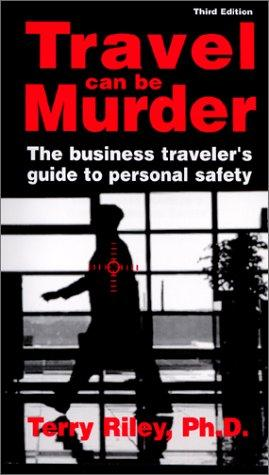 Travel Can Be Murder