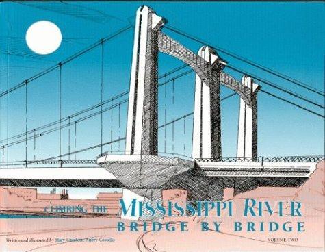 Download Climbing the Mississippi River Bridge by Bridge