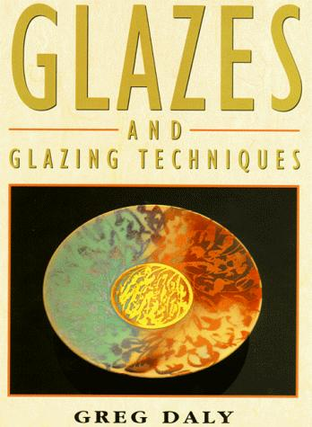 Download Glazes and Glazing Techniques