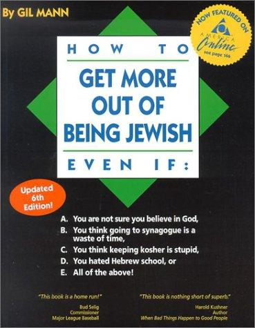 Download How to Get More Out of Being Jewish Even If: