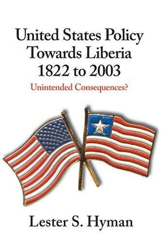 Download United States policy towards Liberia, 1822 to 2003