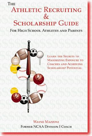 Download The athletic recruiting & scholarship guide