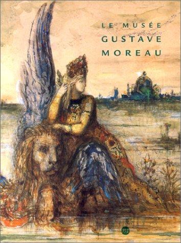 Download Le Musée Gustave Moreau