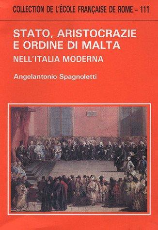 Stato, aristocrazie e ordine di Malta nell'Italia moderna