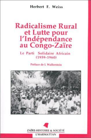 Radicalisme rural et lutte pour l'indépendance au Congo-Zaïre