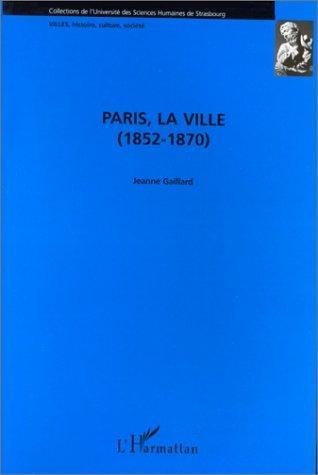 Paris, la ville (1852-1870)