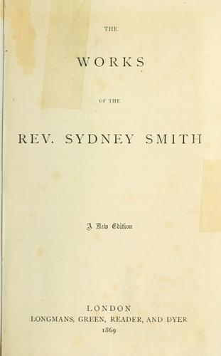 The works of the Rev. Sydney Smith.