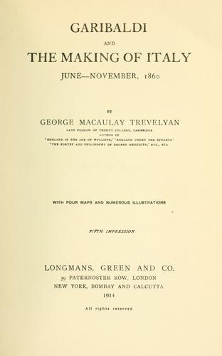 Garibaldi and the making of Italy.