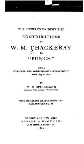 "The hitherto unidentified contributions of W. M. Thackeray to ""Punch""."