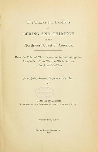 Download The tracks and landfalls of Bering and Chirikof on the northwest coast of America