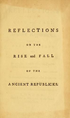 Download Reflections on the rise and fall of the ancient republicks