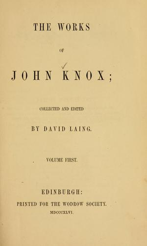 Download The works of John Knox