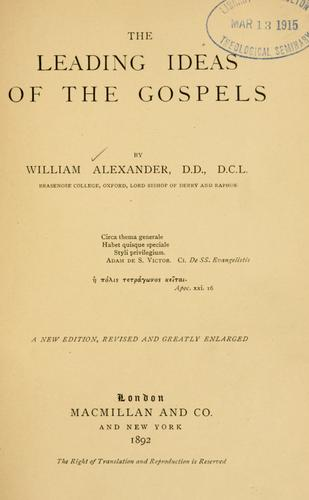 The leading ideas of the gospels.