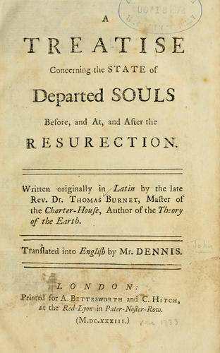 Download A Treatise concerning the state of departed souls before, and at, and after the resurrection