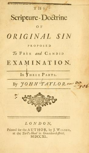 Download The Scripture doctrine of original sin proposed to free and candid examination.