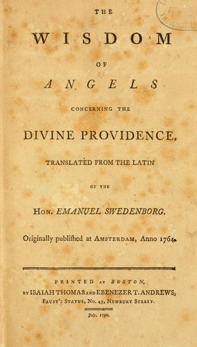 The Wisdom of angels concerning the divine providence