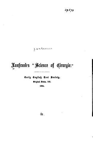 "Lanfrank's ""Science of cirurgie."""