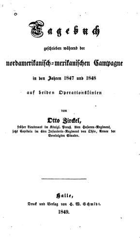Download Tagebuch geschrieben während der nordamerikanisch-mexikanischen Campagne in den Jahren 1847 und 1848 auf beiden Operationslinien.