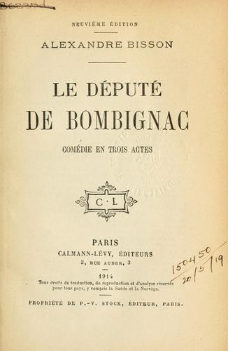 Le député de Bombignac