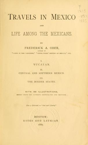 Download Travels in Mexico and life among the Mexicans