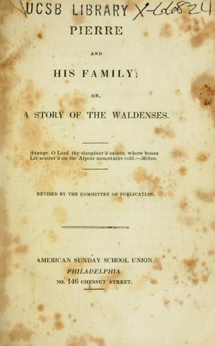 Download Pierre and his family; or, A story of the Waldenses.
