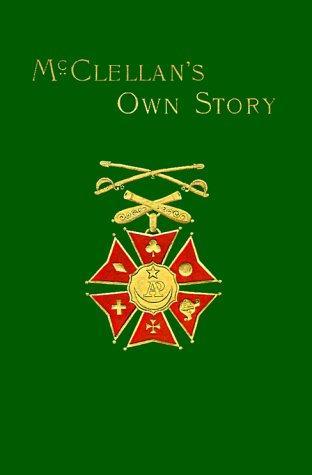 Download McClellan's Own Story