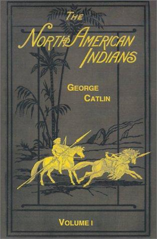 Image for The North American Indians (Volume I)