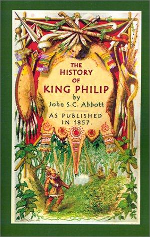 Download The History of King Philip, Sovereign Chief of the Wampanoags