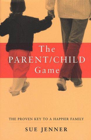 The Parent/Child Game