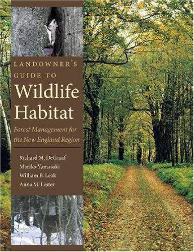 Landowner's Guide to Wildlife Habitat: Forest Management for the New England Region, DeGraaf, Richard M.