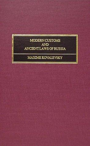 Download Modern customs and ancient laws of Russia