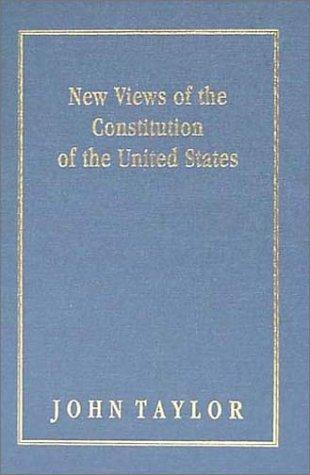 Download New views of the Constitution of the United States