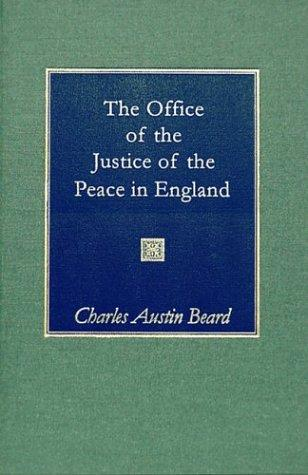 Download The office of justice of the peace in England in its origin and development