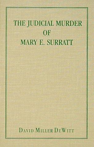 Download The judicial murder of Mary E. Surratt