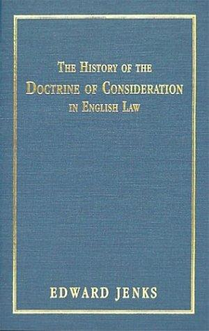 Download The history of the doctrine of consideration in English law